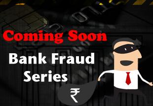 Bank Fraud Series